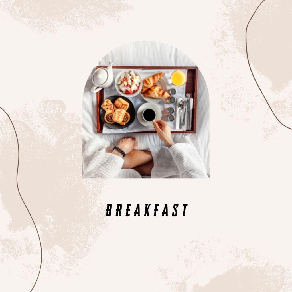 4. Breakfast