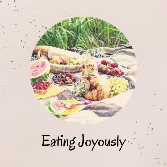 1. Eating Joyously