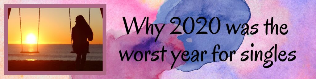 Why 2020 was the worst year for singles: