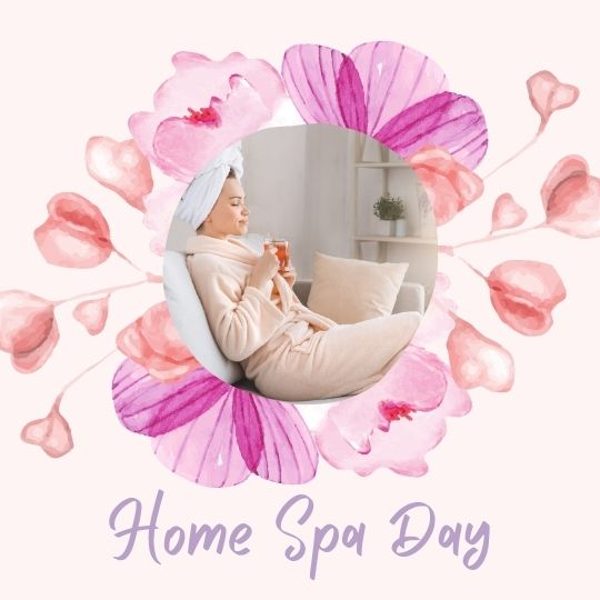 1. Home Spa Day