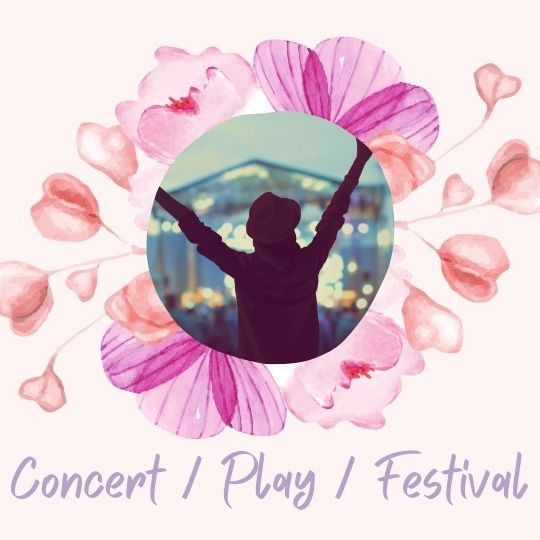 17. Go to a concert / theatre play / local festivals