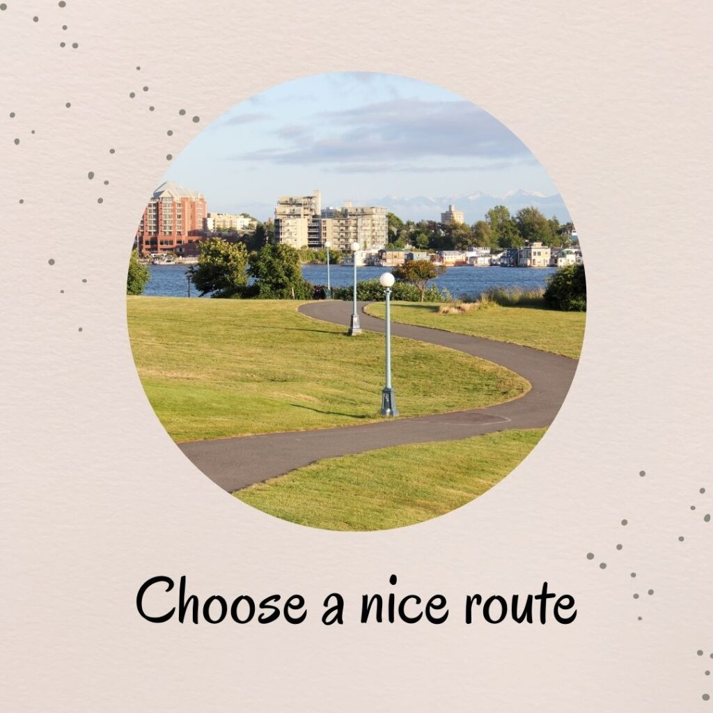 2. Choose a nice route