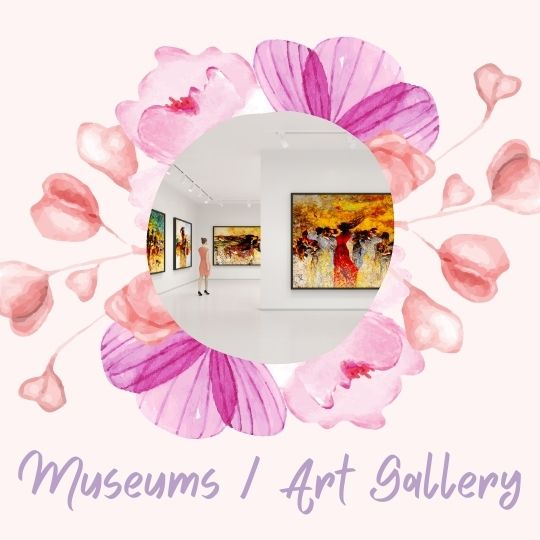 9. Museums / art gallery