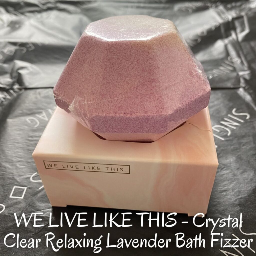 WE LIVE LIKE THIS - Crystal Clear Relaxing Lavender Bath Fizzer