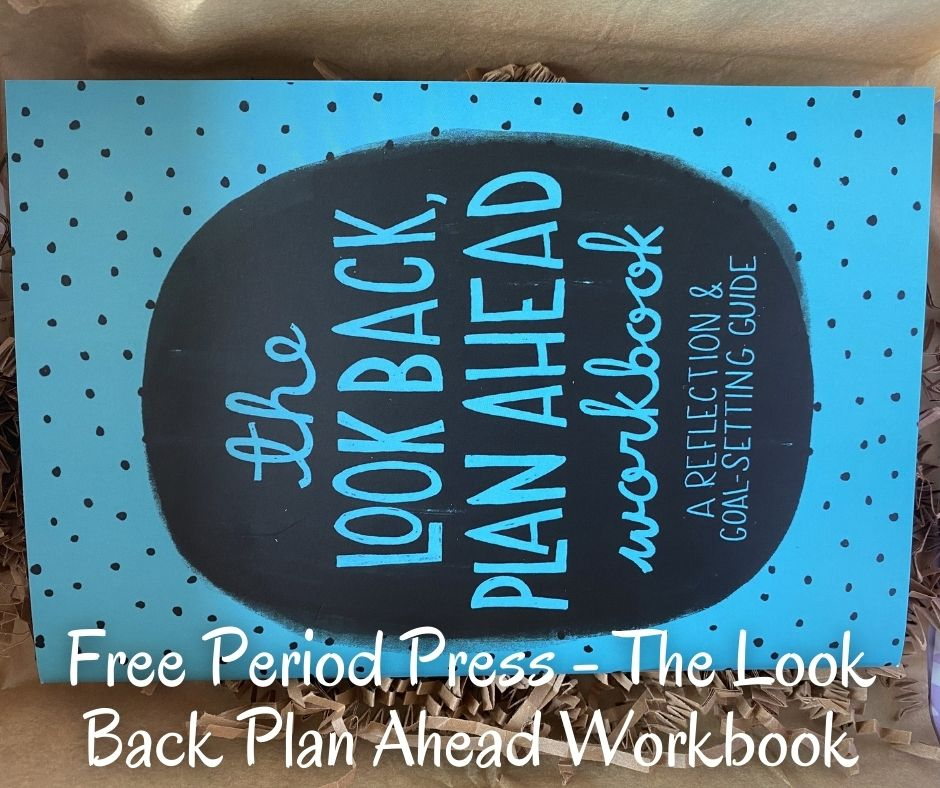 Free Period Press - The Look Back Plan Ahead Workbook