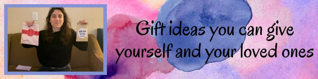 Here are a few great gift ideas you can give yourself and your loved ones: