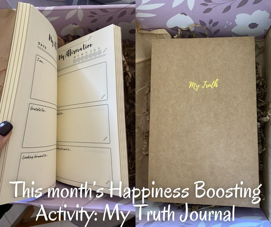 This month's Happiness Boosting Activity: My Truth Journal